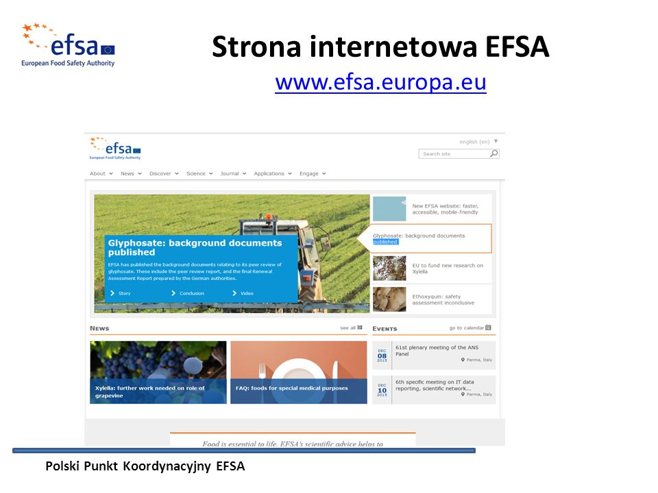 Strona internetowa EFSA www.efsa.europa.eu www.efsa.europa.eu Polski Punkt Koordynacyjny EFSA