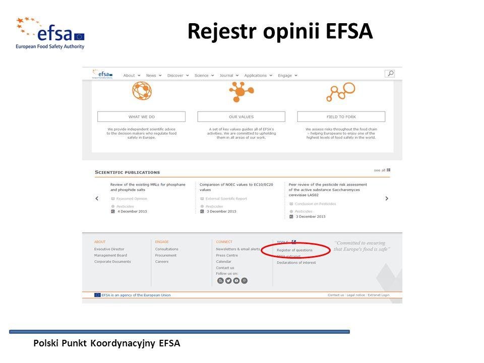 Rejestr opinii EFSA Polski Punkt Koordynacyjny EFSA