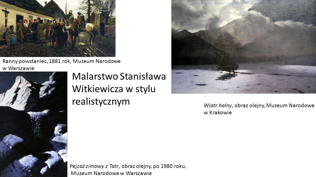 Wiatr halny, obraz olejny, Muzeum Narodowe w Krakowie Pejzaż zimowy z Tatr, obraz olejny, po 1980 roku, Muzeum Narodowe w Warszawie Ranny powstaniec,