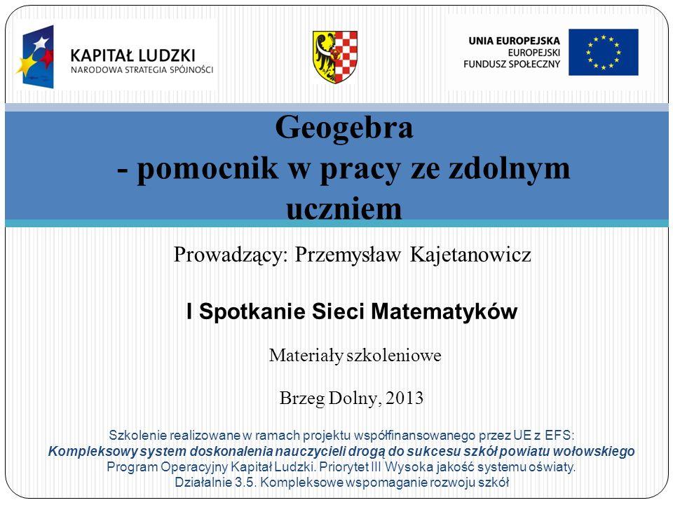 Szkolenie realizowane w ramach projektu współfinansowanego przez UE z EFS: Kompleksowy system doskonalenia nauczycieli drogą do sukcesu szkół powiatu wołowskiego Program Operacyjny Kapitał Ludzki.