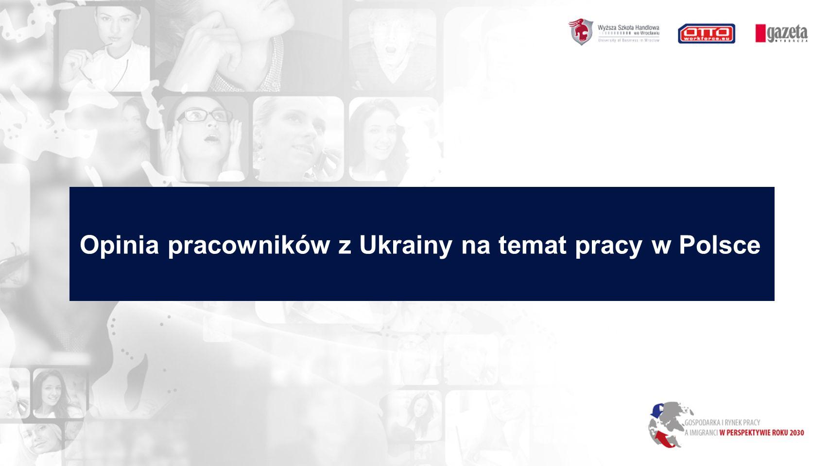Opinia pracowników z Ukrainy na temat pracy w Polsce