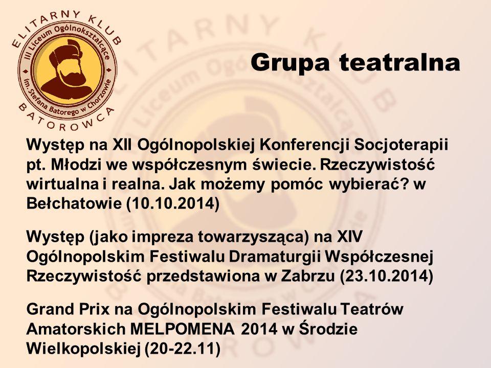 Grupa teatralna Występ na XII Ogólnopolskiej Konferencji Socjoterapii pt.