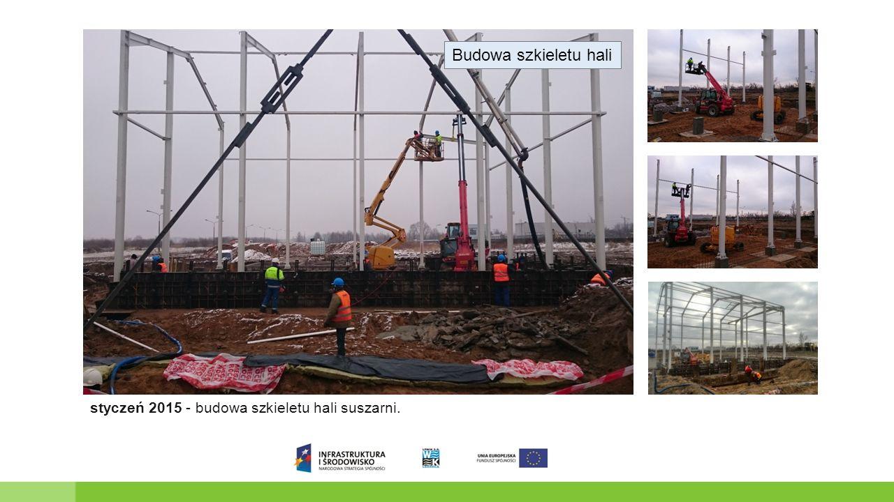 Budowa szkieletu hali styczeń 2015 - budowa szkieletu hali suszarni.