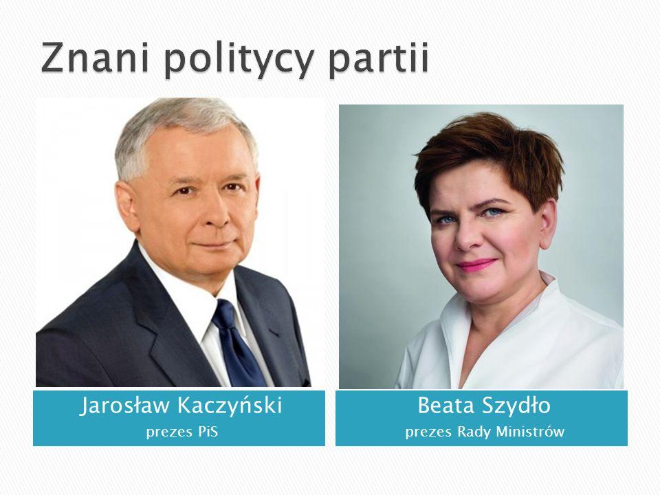 Jarosław Kaczyński prezes PiS Beata Szydło prezes Rady Ministrów
