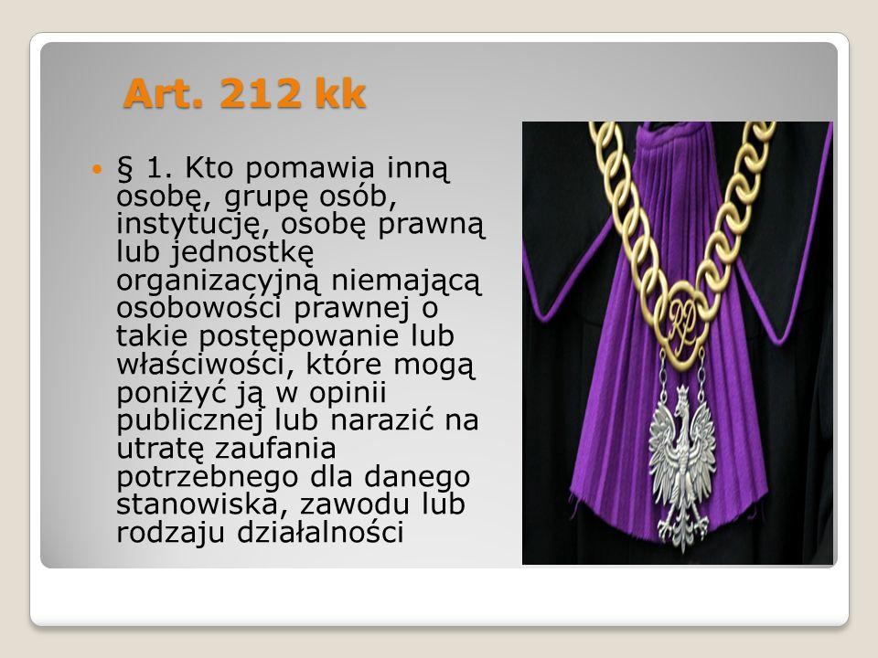 Art.212 kk Art. 212 kk § 1.
