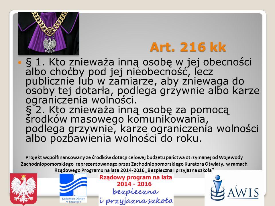 Art.216 kk Art. 216 kk § 1.