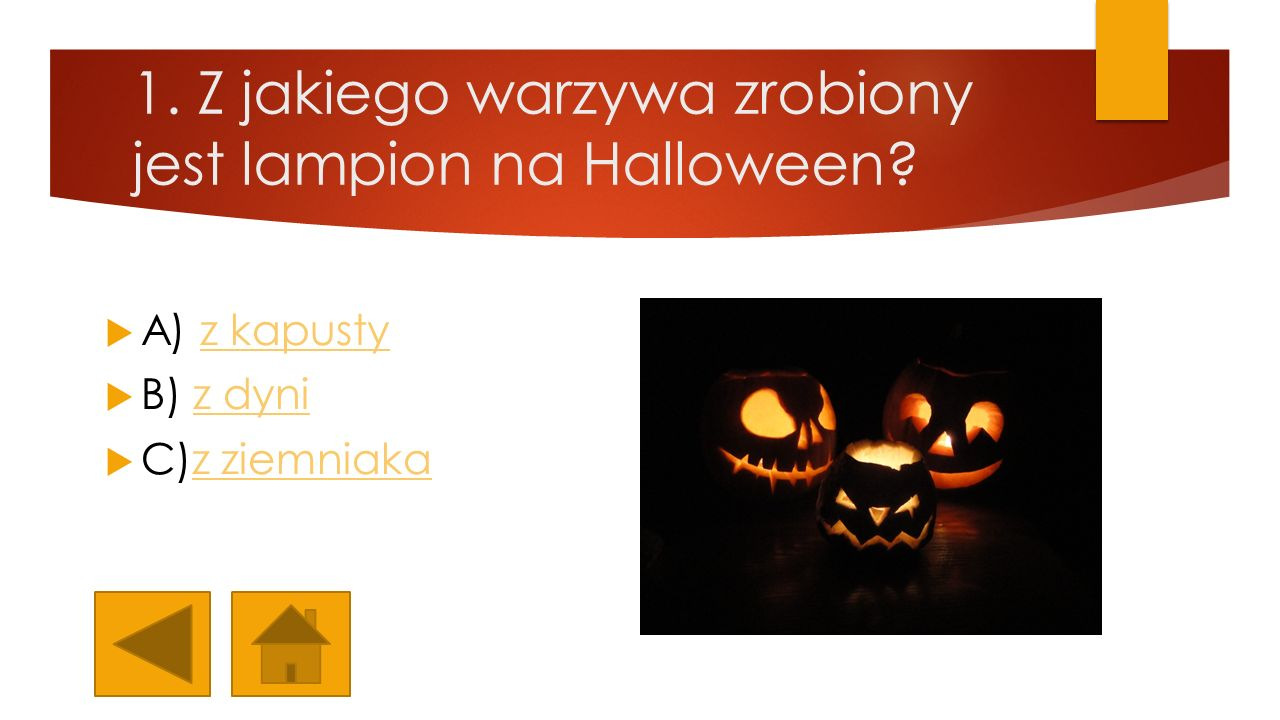 8.Które święto w Polsce jest amerykańskim odpowiednikiem Halloween.