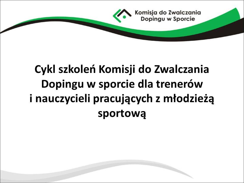 Cykl szkoleń Komisji do Zwalczania Dopingu w sporcie dla trenerów i nauczycieli pracujących z młodzieżą sportową