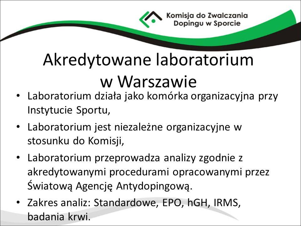 Akredytowane laboratorium w Warszawie Laboratorium działa jako komórka organizacyjna przy Instytucie Sportu, Laboratorium jest niezależne organizacyjn