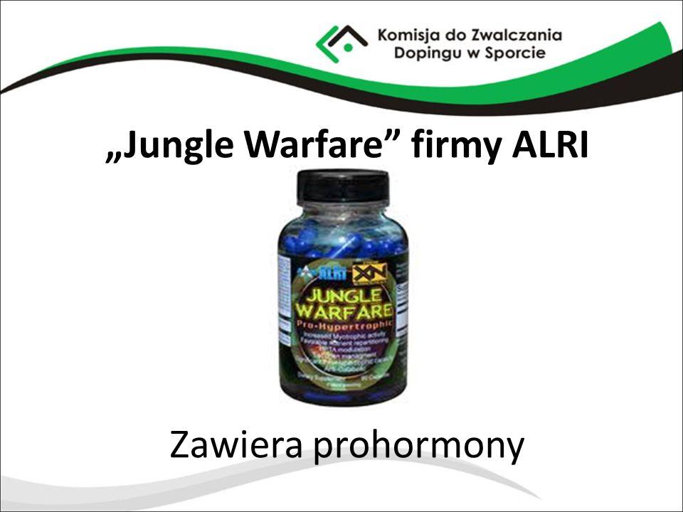 """""""Jungle Warfare"""" firmy ALRI Zawiera prohormony"""