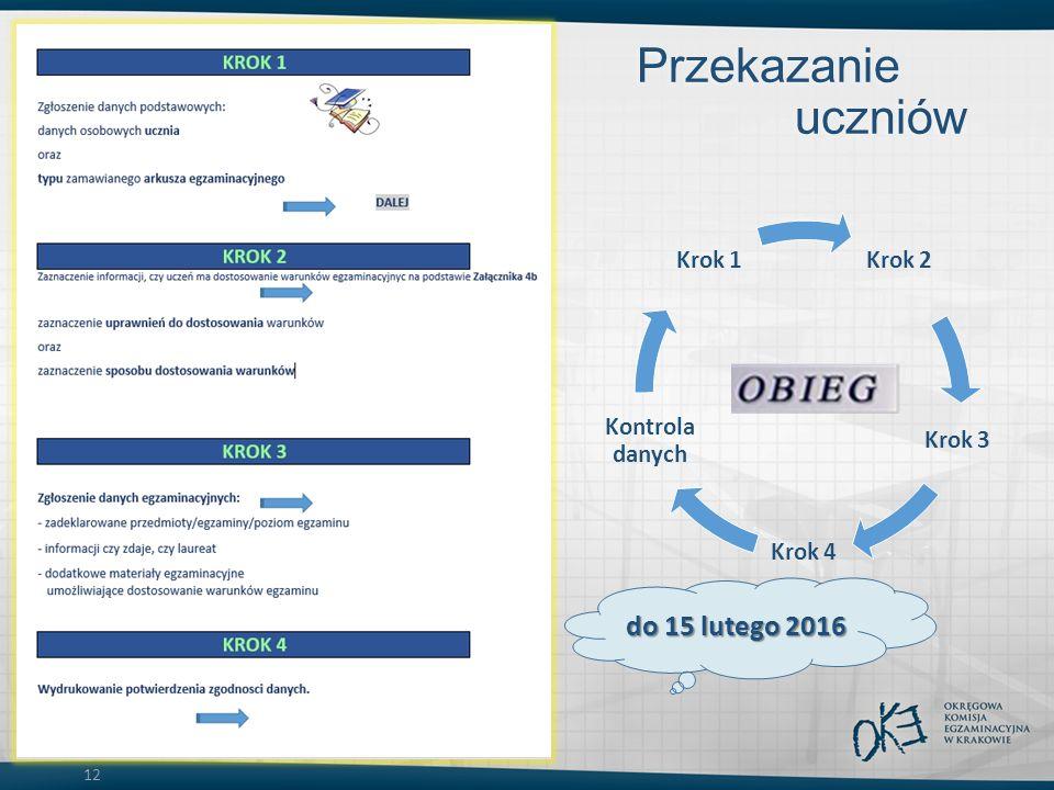 12 Przekazanie danych uczniów do OKE do 15 lutego 2016