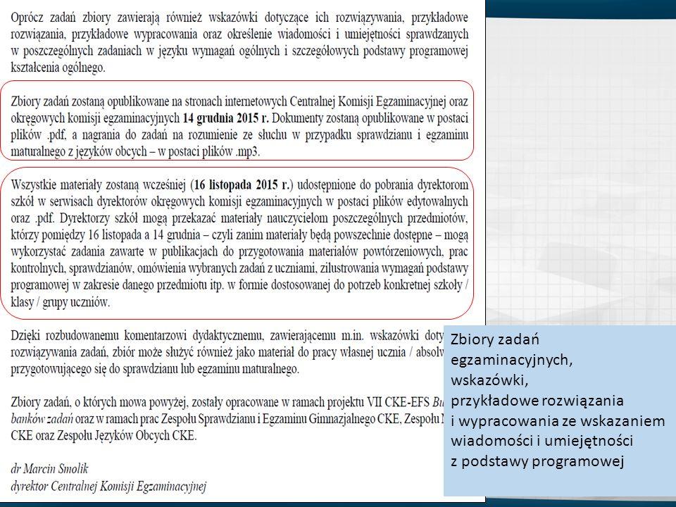 30 Zbiory zadań egzaminacyjnych, wskazówki, przykładowe rozwiązania i wypracowania ze wskazaniem wiadomości i umiejętności z podstawy programowej