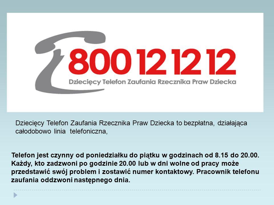 Dziecięcy Telefon Zaufania Rzecznika Praw Dziecka to bezpłatna, działająca całodobowo linia telefoniczna, Telefon jest czynny od poniedziałku do piątk