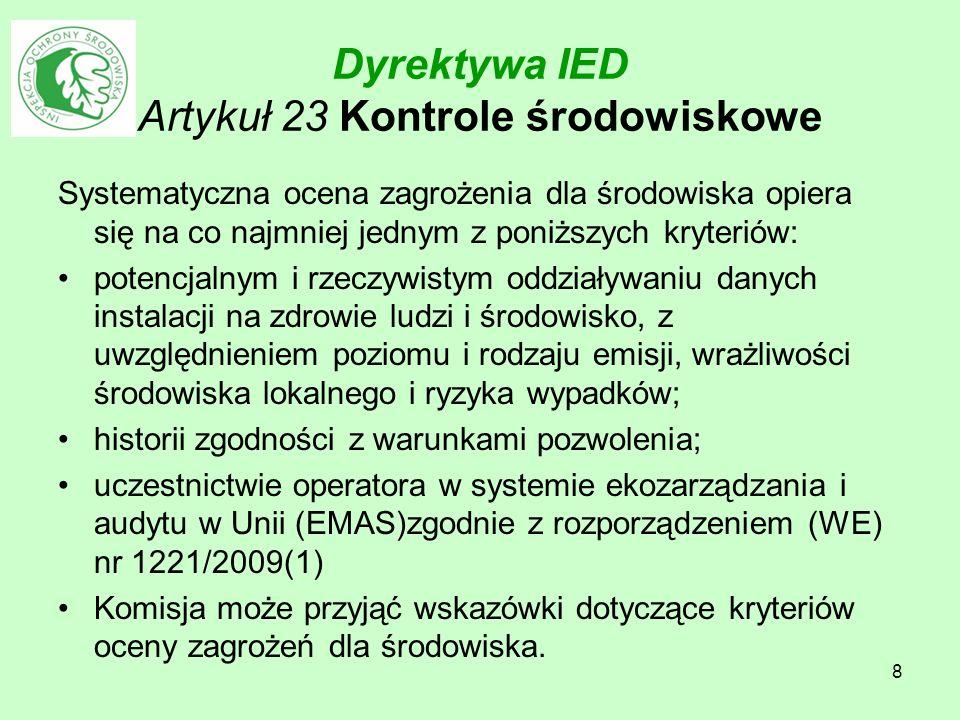 19 Zmiana ustawy o IOŚ 7.