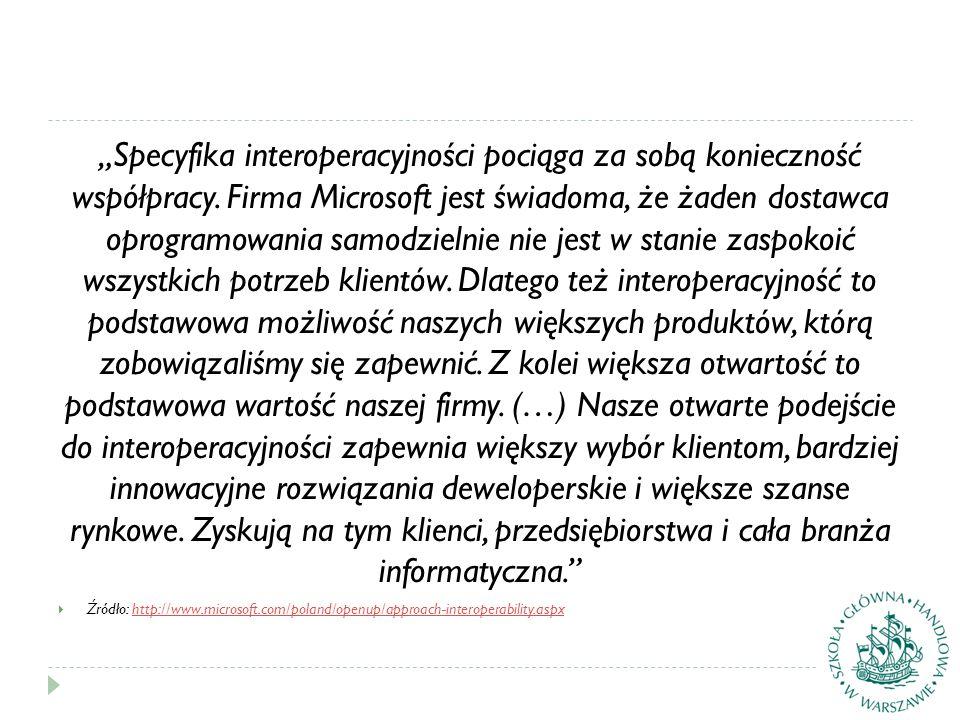 """""""Specyfika interoperacyjności pociąga za sobą konieczność współpracy."""