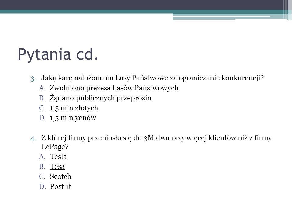 Pytania cd.3.Jaką karę nałożono na Lasy Państwowe za ograniczanie konkurencji.