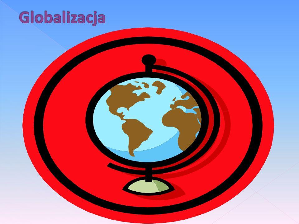 Co to jest globalizacja?PlusyPlusy i minusy globalizacjiminusyCharakterystyka społeczeństwa ponowoczesnego Poradnictwo zawodowe w dobie globalizacji