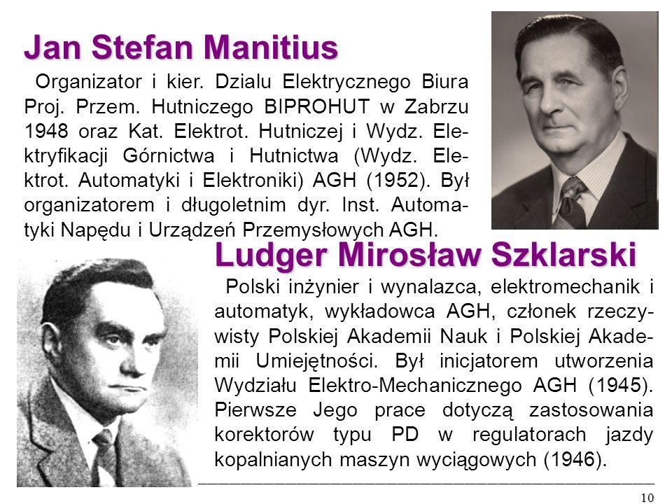 Jan Stefan Manitius Organizator i kier. Dzialu Elektrycznego Biura Proj.