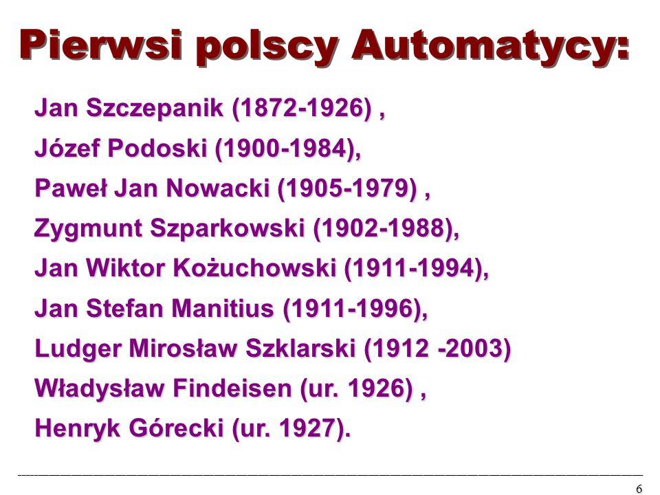 Jan Szczepanik (1872-1926), Józef Podoski (1900-1984), Paweł Jan Nowacki (1905-1979), Zygmunt Szparkowski (1902-1988), Jan Wiktor Kożuchowski (1911-1994), Jan Stefan Manitius (1911-1996), Ludger Mirosław Szklarski (1912 -2003) Władysław Findeisen (ur.