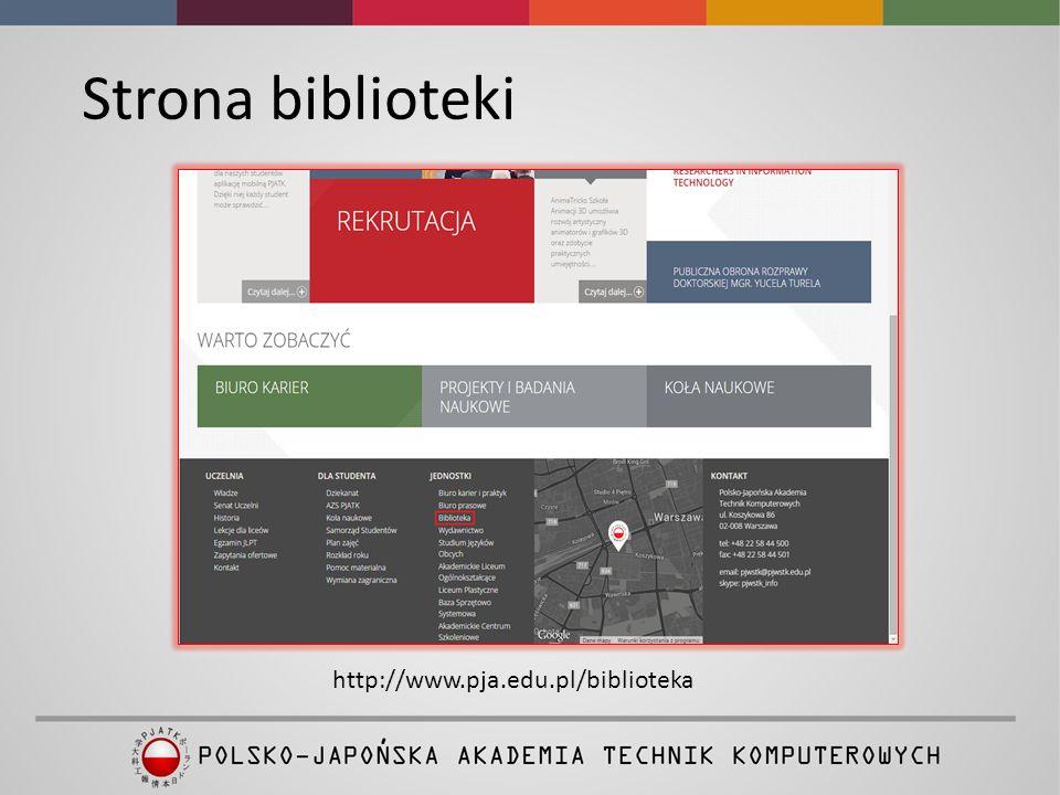 Strona biblioteki http://www.pja.edu.pl/biblioteka
