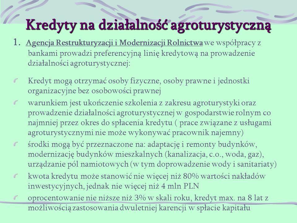 Kredyty na działalność agroturystyczną 1.