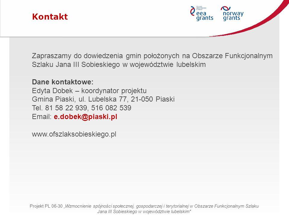 Zapraszamy do dowiedzenia gmin położonych na Obszarze Funkcjonalnym Szlaku Jana III Sobieskiego w województwie lubelskim Dane kontaktowe: Edyta Dobek