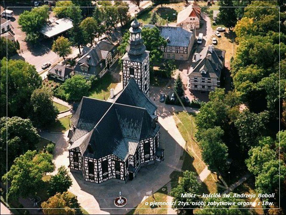 Kościół św. Andrzeja Boboli w Miliczu wzorowany na kościele Pokoju w Świdnicy (konstrukcja drewniana,szkieletowa, wypełnienie tzw. mur pruski)