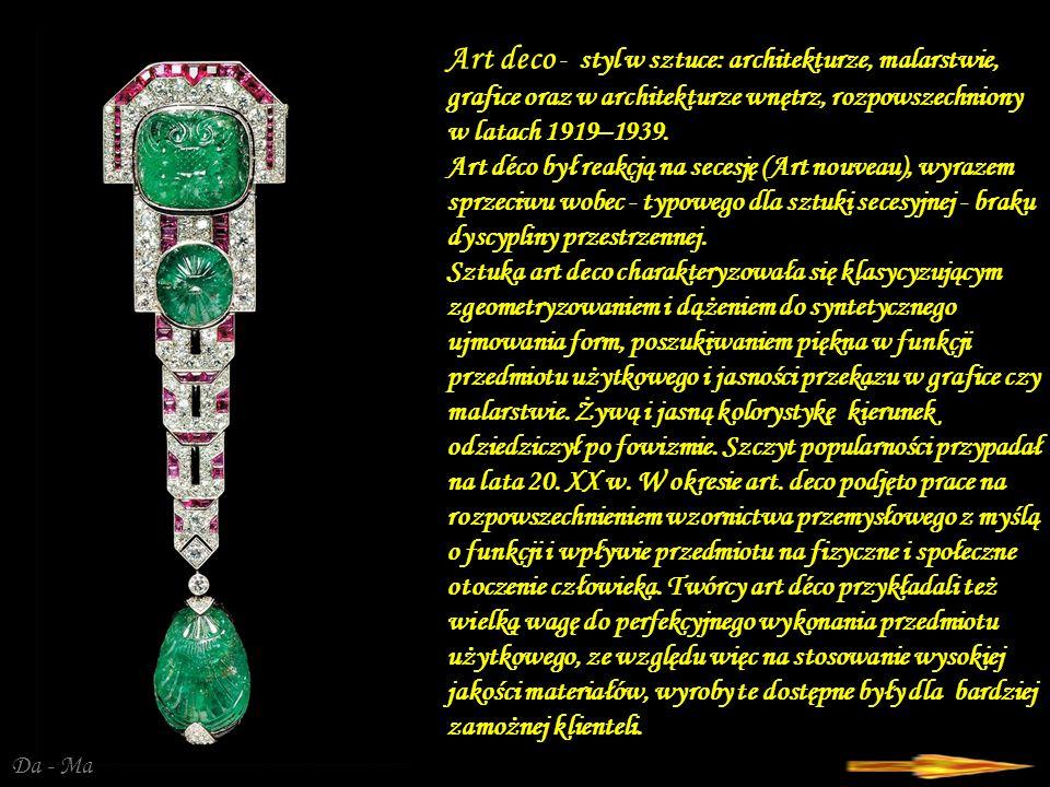 Art deco - styl w sztuce: architekturze, malarstwie, grafice oraz w architekturze wnętrz, rozpowszechniony w latach 1919–1939.