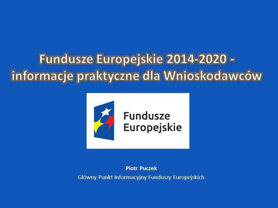 Umowa Partnerstwa Uproszczenia: - Decentralizacja Funduszy Europejskich (zwiększenie udziału RPO) -Rozbudowanie systemu zaliczkowego -Wsparcie zwrotne – szersze zastosowanie instrumentów finansowych -Jedna sieć Punktów Informacyjnych Funduszy Europejskich -Standardowy format wniosków o płatność – w miarę możliwości w ramach wszystkich programów operacyjnych Fundusze Europejskie 2014-2020