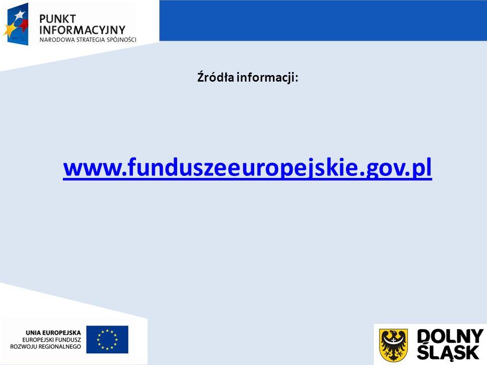 Źródła informacji: www.funduszeeuropejskie.gov.pl