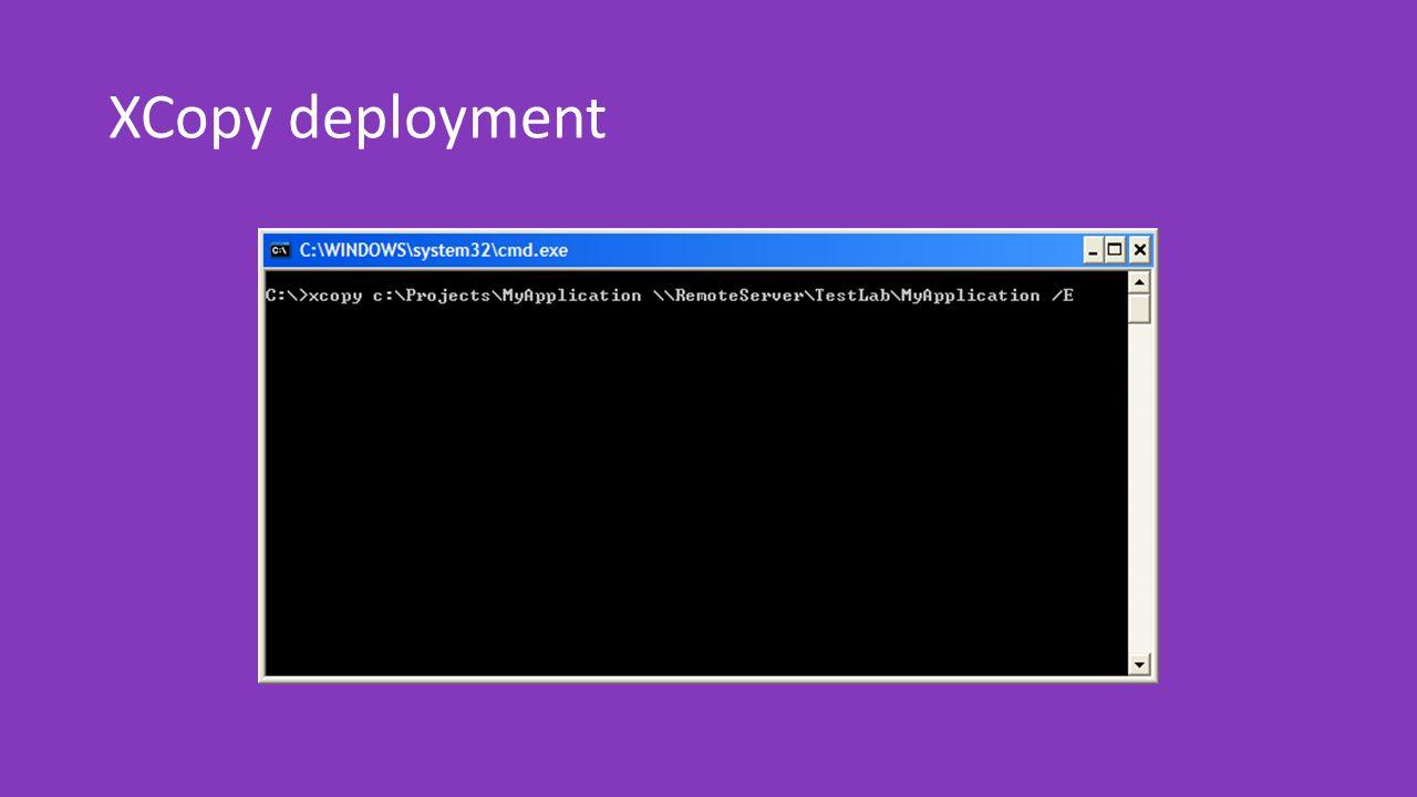 XCopy deployment