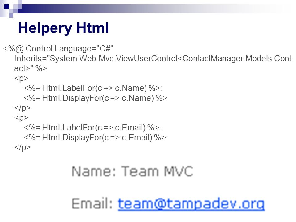 Helpery Html %> c.Name) %>: c.Name) %> c.Email) %>: c.Email) %>