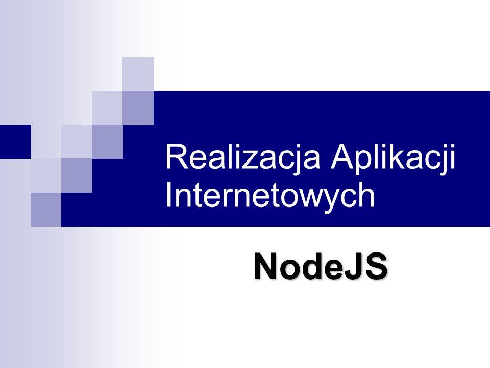 Realizacja Aplikacji Internetowych NodeJS