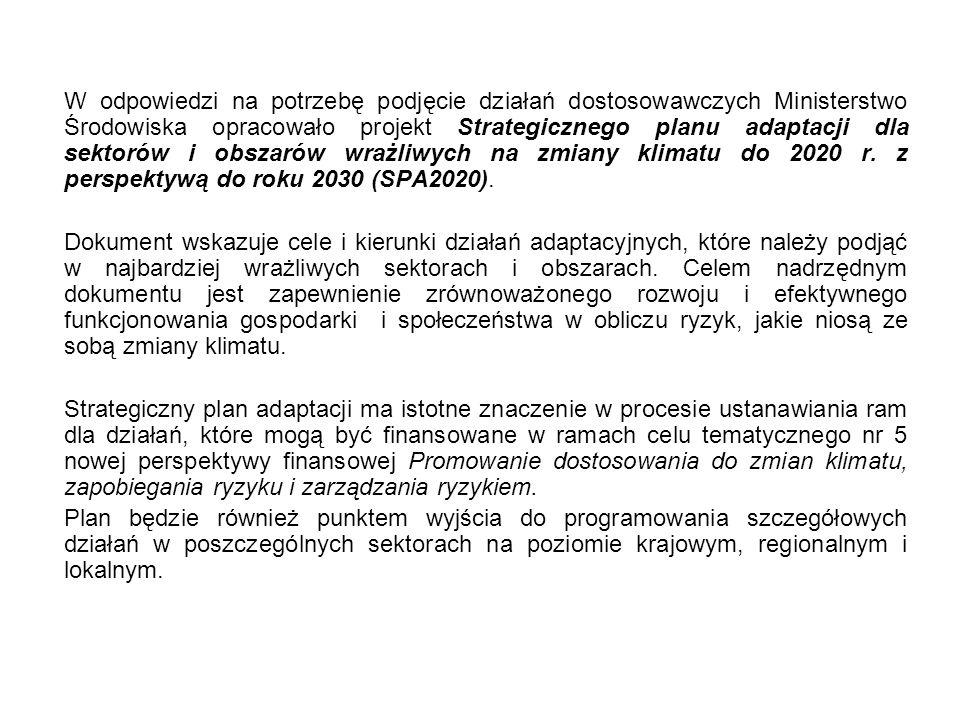 Nasze Miasto zgłosiło swój udział w realizowanym przez Ministerstwo Środowiska projekcie Plany adaptacji do zmian klimatu w miastach, którego głównym celem jest określenie podatności największych miast polskich na zmiany klimatu, zaplanowanie działań adaptacyjnych na poziomie lokalnym oraz podniesienie świadomości mieszkańców w tym zakresie.