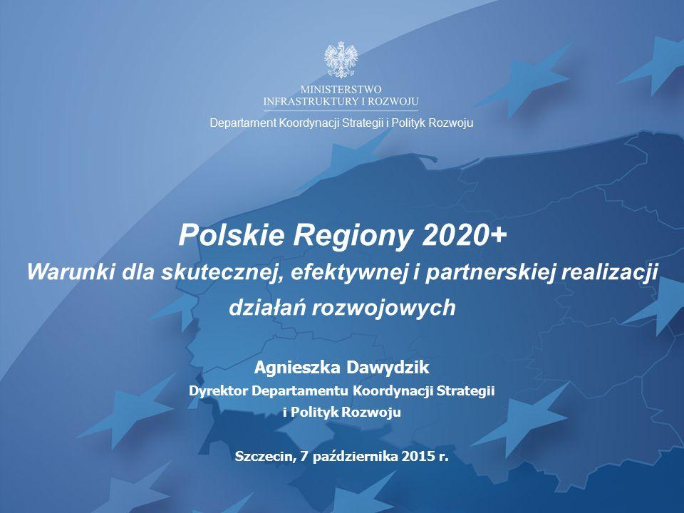 Uwarunkowania 2014-2020 Polityka spójności(EFRR, EFS, FS) 82,5 mld euro 32,1 mld euro ok.