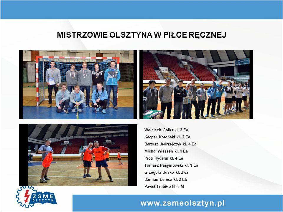 MISTRZOWIE OLSZTYNA W PIŁCE RĘCZNEJ Wojciech Golks kl.
