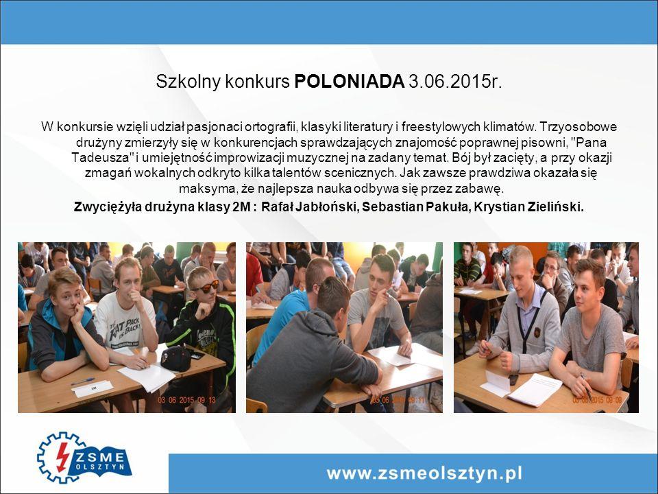 Szkolny konkurs POLONIADA 3.06.2015r.