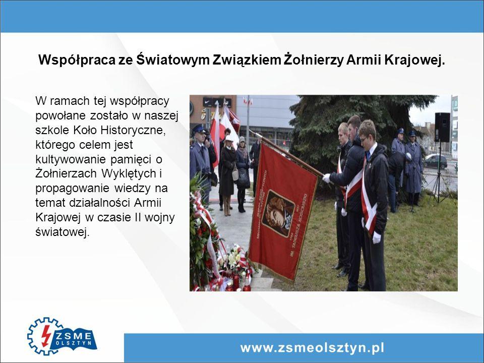 Współpraca ze Światowym Związkiem Żołnierzy Armii Krajowej.