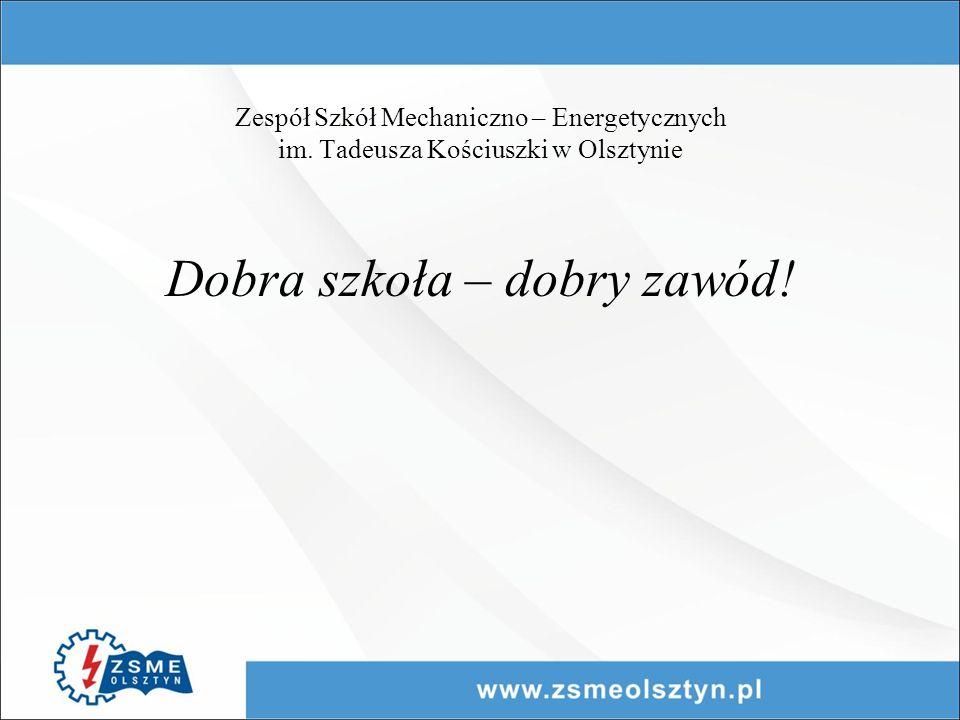 Zespół Szkół Mechaniczno – Energetycznych im.