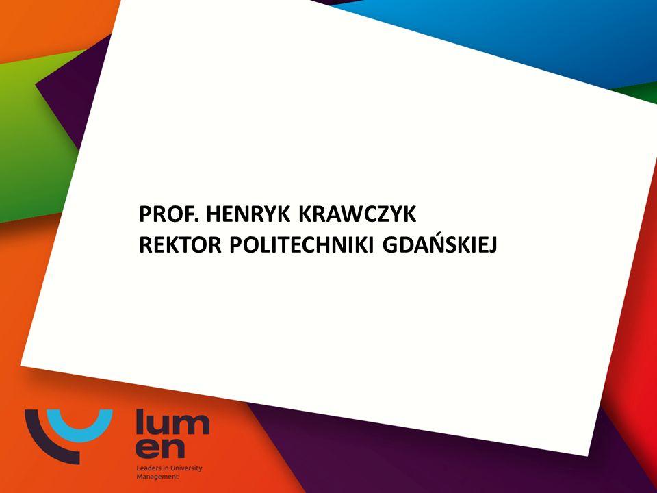 PROF. HENRYK KRAWCZYK REKTOR POLITECHNIKI GDAŃSKIEJ