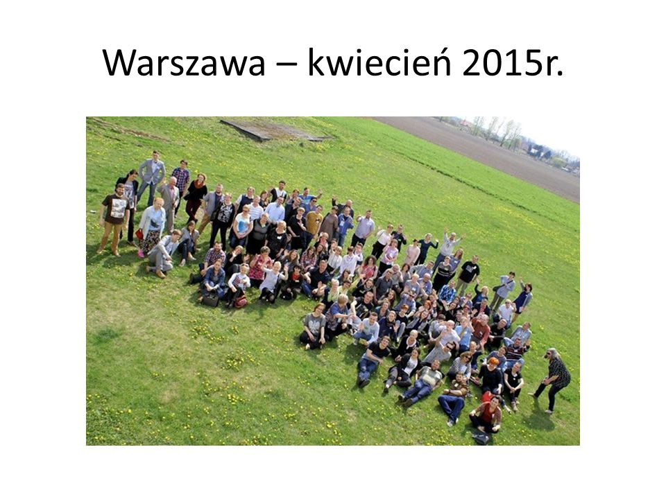 Warszawa – kwiecień 2015r.