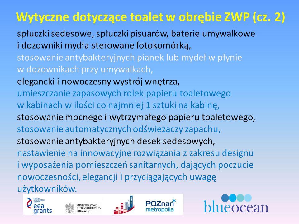 Wytyczne dotyczące toalet w obrębie ZWP (cz.