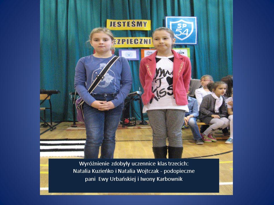 Wyróżnienie zdobyły uczennice klas trzecich: Natalia Kuzieńko i Natalia Wojtczak - podopieczne pani Ewy Urbańskiej i Iwony Karbownik