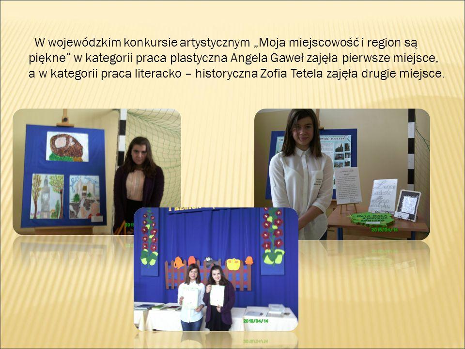 """W wojewódzkim konkursie artystycznym """"Moja miejscowość i region są piękne"""" w kategorii praca plastyczna Angela Gaweł zajęła pierwsze miejsce, a w kate"""