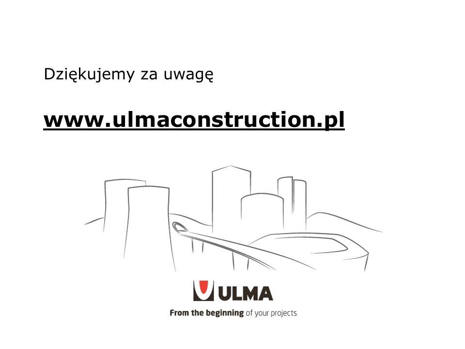 Dziękujemy za uwagę w w.ulmaconstruction.pl