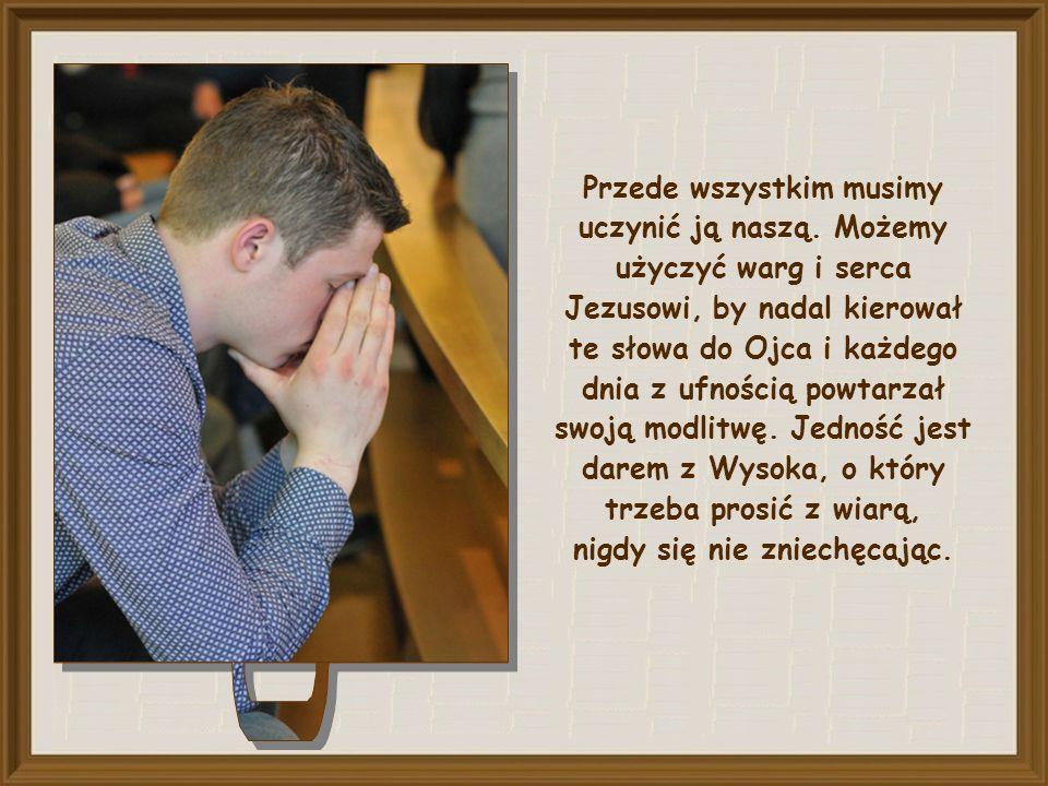 Jaki jest nasz wkład w wypełnienie tej modlitwy