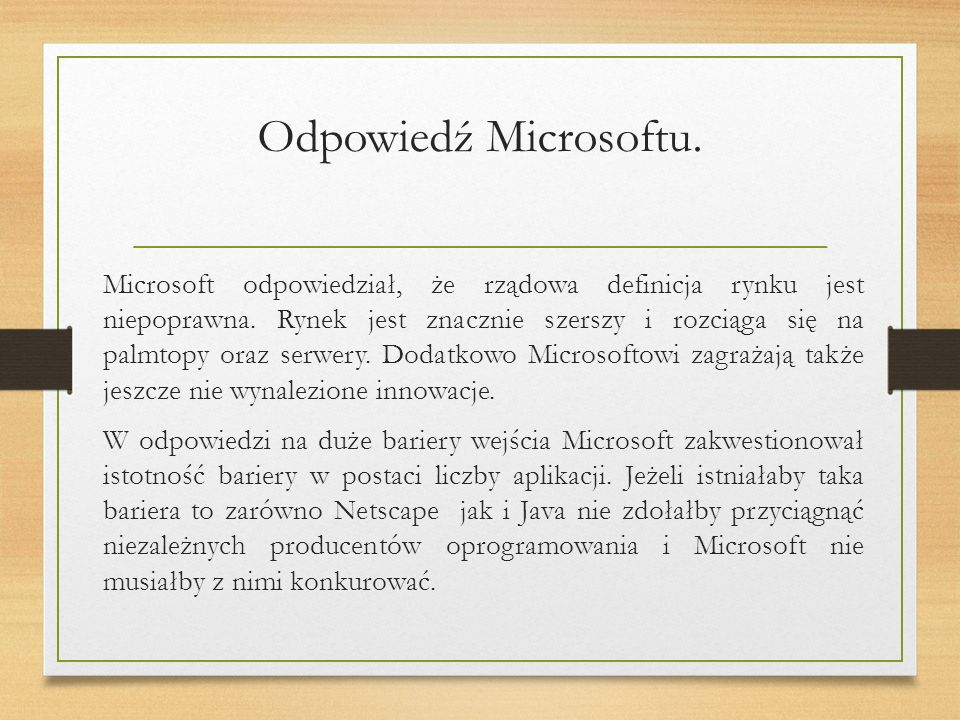 Odpowiedź Microsoftu. Microsoft odpowiedział, że rządowa definicja rynku jest niepoprawna.