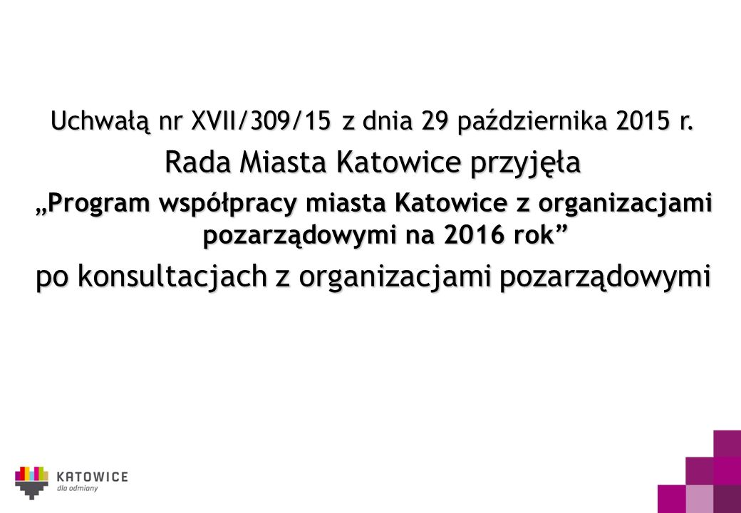Uchwałą nr XVII/309/15z dnia 29 października 2015 r.