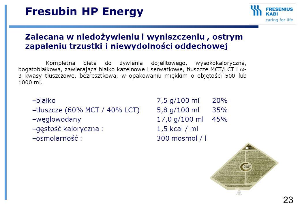 23 Fresubin HP Energy Zalecana w niedożywieniu i wyniszczeniu, ostrym zapaleniu trzustki i niewydolności oddechowej Kompletna dieta do żywienia dojeli