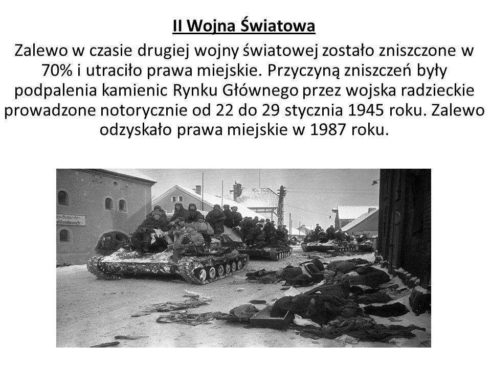 II Wojna Światowa Zalewo w czasie drugiej wojny światowej zostało zniszczone w 70% i utraciło prawa miejskie.